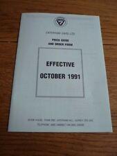 """CATERHAM Super Seven el precio y el formulario de pedido folleto de ventas"""""""" 1991 de octubre"""