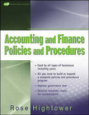 Accounting and Finance Policies and Procedures, (with URL) by Rose Hightower
