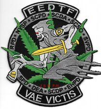 """D.E.A. - E.E.D.T.F.  """"VAE VICTIS""""  (5"""" x 5"""" size) shoulder police patch (fire)"""
