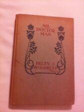 Mr. Doctor-Man by Helen S. Woodruff (1915, Hardback)