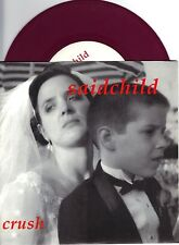 Saidchild - Crush - 1994 Overkill Records NEW 7 Inch RED Vinyl Record