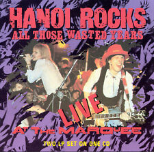 HANOI ROCKS  ALL THOSE WASTED YEARS LIVE AT THE MARQUEE 2 LPs ON 1 CD NEW CD