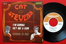 "CAT STEVENS I'M GONNA GET ME A GUN/SCHOOL IS OUT 1967 ITALIAN 7""PS"
