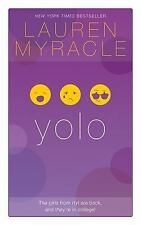 Yolo by Lauren Myracle: New 2014 Hardback