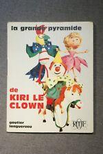 MINI LIVRE LA GRANDE PYRAMIDE DE KIRI LE CLOWN (440KC) ORTF 1967