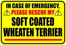 In Emergency Rescue Soft Coated Wheaten Terrier Sticker