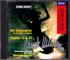 Riccardo Chailly firmato Zemlinsky SIRENA MERMAID Salmo 13 & 23 CD DECCA