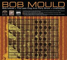 Bob Mould - + The Last Dog And Pony Show + LiveDog98 (NEW & SEALED 3 x CD 2012)