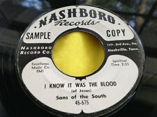 Rare Black Gospel 45 : Sons of the South ~ I Know It Was The Blood ~ Nashboro