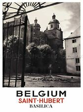 TRAVEL TOURISM BELGIUM SAINT HUBERT BASILICA CHURCH IRON GATE POSTER LV4144