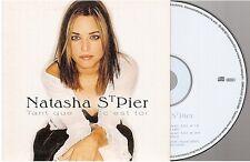 NATASHA ST PIER TANT QUE C'EST TOI CD PROMO