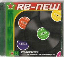 2 CD COMPIL 20 TITRES--RE-NEW - 20 REPRISES DETONANTES ET SURPRENANTES