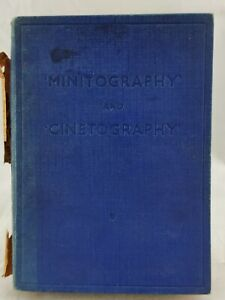 Vintage Minitography and Cinetography 1939 Wallace Heaton Hardback GUC