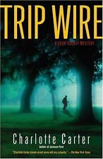 Trip Wire: A Cook County Mystery, Carter, Charlotte, Good Book