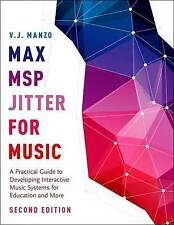 Max/MSP/Gigue For Music: A Practical Guide to Developing Interactive Music...