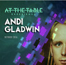 At the Table Live 2 Lecture Andi Gladwin