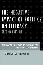 The Negative Impact of Politics on Literacy: The Importance of Self-Esteem for