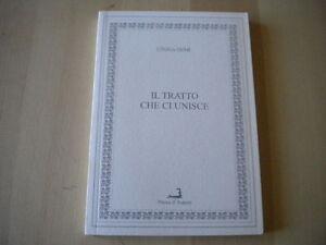 Il tratto che ci unisceDemi CinziaProva d'autoreLibro poesia Rondoni 201