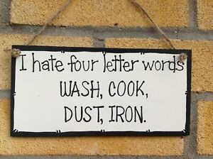 Funny Plaque Sign Hate Cleaning Housework-Wall Hanging-Personalised