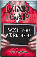 Mind the Gap Wish You Were Here 2 TPB GN Image 2013 NM