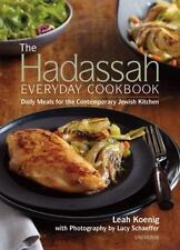 The Hadassah Everyday Cookbook: Daily Meals for the Contemporary Jewish Kitchen,