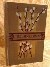 Little Jack's Jealousy 1885 Fine Binding Antique Book