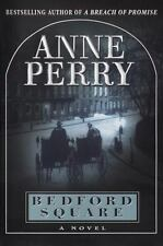 Anne Perry~BEDFORD SQUARE~SIGNED 1ST/DJ~NICE COPY