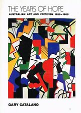 The Years of Hope - Australian Art and Criticism 1959 - 1968 by Gary Catalano