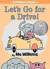 Let's Go for a Drive! (an Elephant and Piggie Book) by Mo Willems (Hardback, 2012)