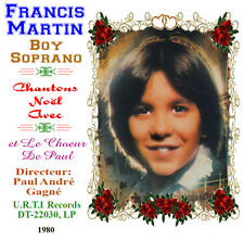Francis Martin Boy Soprano - Chantons Noel Avec Francis Martin