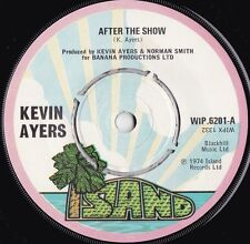 Kevin Ayers ORIG UK 45 After the show VG+ '74 Pink Rim Island Soft machine