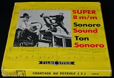 *** FILM SUPER 8 NB SONORE 90 METRES - CHANTAGE AU PETROLE N°2 / WESTERN ***