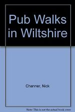 Pub Walks in Wiltshire,Nick Channer
