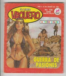 EL LIBRO VAQUERO #539 WESTERN MEXICAN COMIC 1989 SUPER SEXY NATIVE AMERICAN GGA
