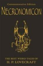 Necronomicon: The Best Weird Tales of H.P. Lovecraft (Commemorative Edition) by