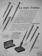 PUBLICITÉ 1927 EVERSHARP LE TRAIT D'UNION PORTEMINE STYLOPHORE - ADVERTISING