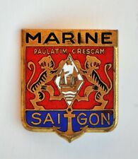 FRENCH  NAVY BADGE: MARINE SAIGON, INDOCHINA, Arthus Bertrand