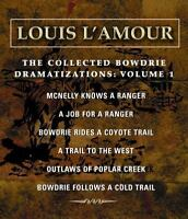 The Collected Bowdrie Dramatizations: Volume 1, , L'Amour, Louis, Good, 2005-10-