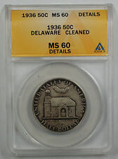 1936 Delaware Silver Half Dollar Commemorative Coin ANACS MS-60 Details Cleaned