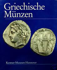 * Grunauer von Hoerschelmann, Griechische Münzen, Monnaies grecques, 1988