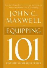 Equipping 101 by John C. Maxwell (2003, Hardcover)