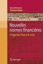 Nouvelles Normes Financieres: S'Organiser Face la Crise (Paperback or Softback)