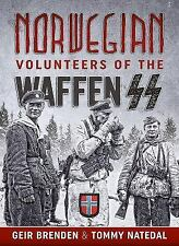 Norwegian Volunteers of the Waffen SS by Tommy Natedal and Geir Brenden...