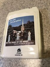 The New Life Quartet In The Palm Of His Hand 8 Track Untested FS