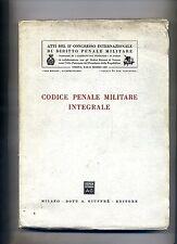 CODICE PENALE MILITARE INTEGRALE # Dott. A. Giuffrè Editore 1961