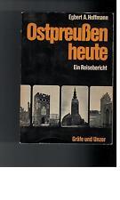 Egbert A. Hoffmann - Ostpreußen heute - 1967