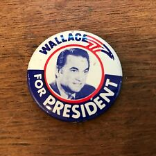 """George Wallace for President Official Campaign Pin Back Button (1 3/8"""" Diameter)"""