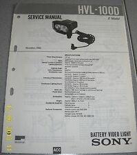 SONY HVL-100D Battery Video Light Service Manual