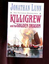 KILLIGREW AND THE GOLDEN DRAGON.( Vict RN novel) J Lunn, signed UK 1st ed HBdj V