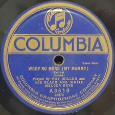 Ray Miller and His Black & White Melody Boys - Weep No More My Mammy / The Sheik